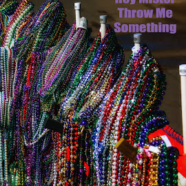 Happy Mardi Gras America by Dave Walters - Typography Captioned Photos ( new orleans, colors, fat tuesday, beads, mardi gras,  )