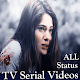 Download TV Serial Video Status Song ALL New Hindi App For PC Windows and Mac