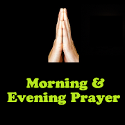 Morning & Evening Prayer, Verses, Promises& Quotes