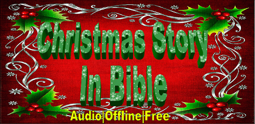 Bible Christmas Story.Bible S Christmas Story Audio Apps On Google Play