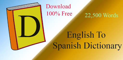 English Spanish Dictionary - Apps on Google Play