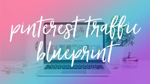 pinterest traffic blueprint