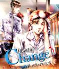 How to Change กลเม็ด 'พลิก' หัวใจนายรุ่นพี่ (Yaoi) – MAME