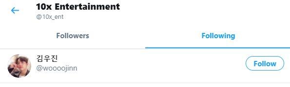 tangkap layar akun Twitter 10x Entertainment yang hanya mengikuti akun Kim Woojin