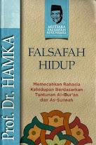 FALSAFAH HIDUP; Memecahkan Rahasia Kehidupan Berdasarkan Tuntunan Al-Qur'an dan As-Sunnah | RBI