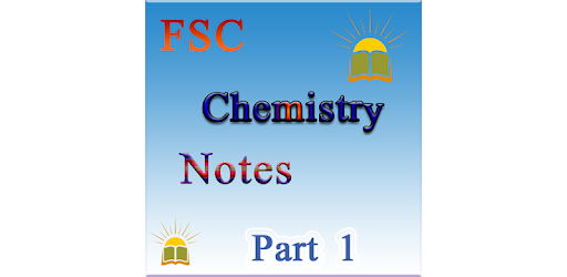 FSC Chemistry Notes Part 1 - Apps on Google Play