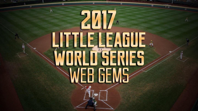 Watch 2017 Little League World Series: Web Gems live