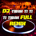 DJ Tiban Ti Ti Ti Tiban Full Remix icon