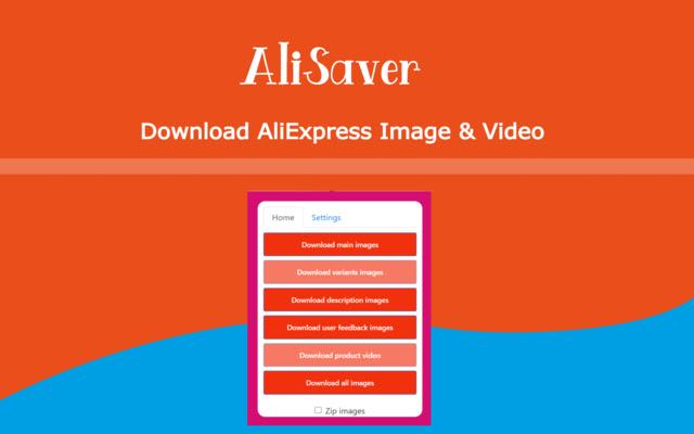 AliSaver   Download AliExpress Image & Video