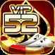 VIP52 Club - Cổng game bài uy tín