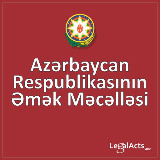 The Labor Code of Azerbaijan