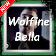 Bella, Wolfine letra 2018