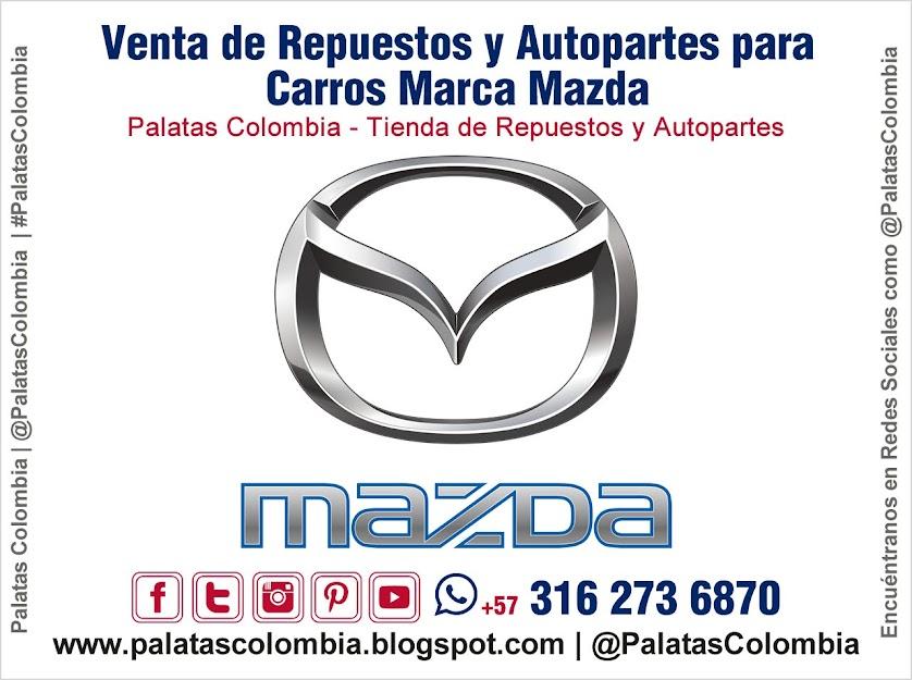 Venta de Repuestos y Autopartes para Carros Marca Mazda en Bucaramanga | Palatas Colombia Repuestos y Autopartes @PalatasColombia WhatsApp +57 3162736870