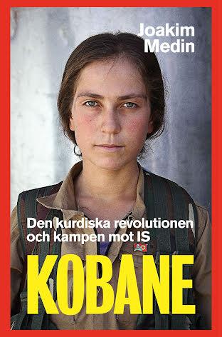 Kobane  - Den kurdiska revolutionen och kampen mot IS E-bok