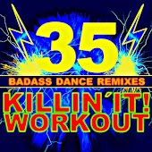 I Can't Stop (Kill It! Workout Mix)