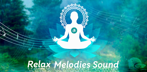 Meditation Melodies & Sounds - Apps on Google Play