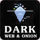Dark Web - Deep Web and Tor: Onion Browser darknet for PC-Windows 7,8,10 and Mac