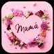 Feliz Día de la Madre 2020 for PC Windows 10/8/7