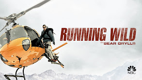 Running Wild With Bear Grylls thumbnail