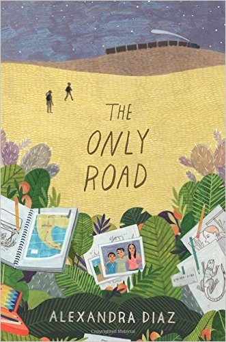 Image result for the only road by Alexandra Diaz the book