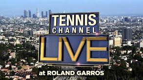 Tennis Channel Live at Roland Garros thumbnail