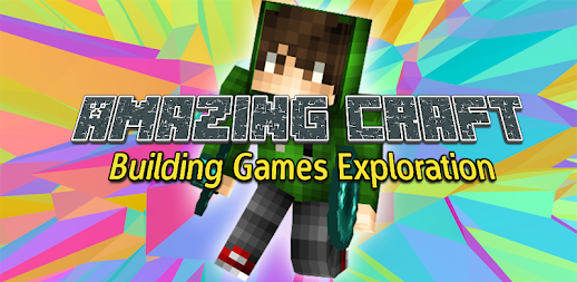 Amazing Craft: Building Games Exploration APK
