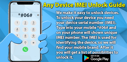 IMEI Unlock Guide For Smartphone - Apps on Google Play