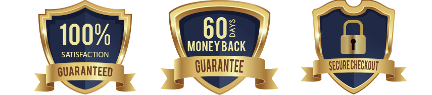 100% satisfaction - 60 days money back guarantee - secure checkout