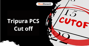 Tripura PSC Cut off 2020: Previous Year and Expected Cutoff