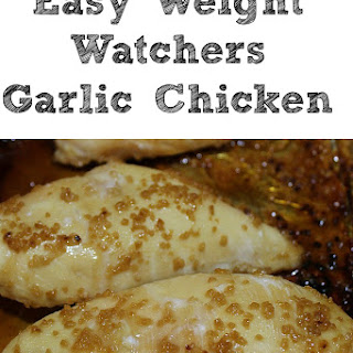 Garlic Chicken With Weight Watcher Break Down.