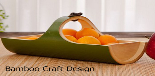Bamboo Craft Design Apps On Google Play
