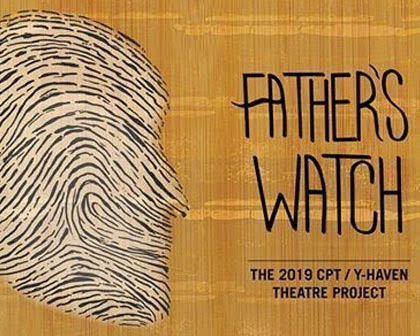 Y-Haven Theatre Project: Father's Watch