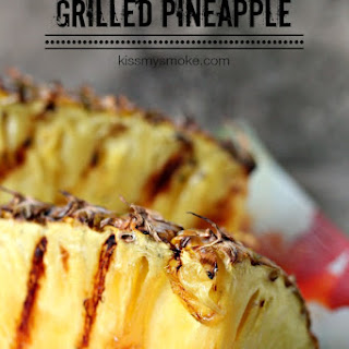 Grilled Whole Pineapple.