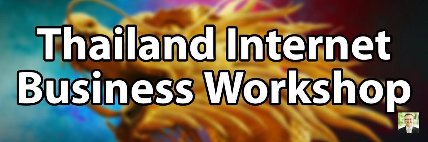 Thailand Internet Business Workshop 2019