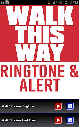 Walk This Way Ringtone Alert