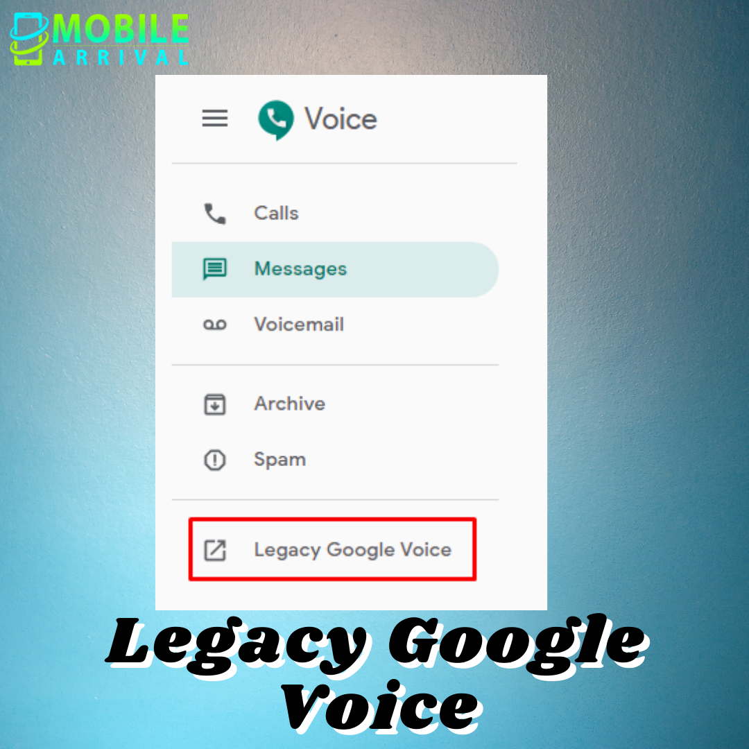 Legacy Google Voice