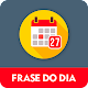 Download FRASE DO DIA - Compartilhe a qualquer hora! For PC Windows and Mac