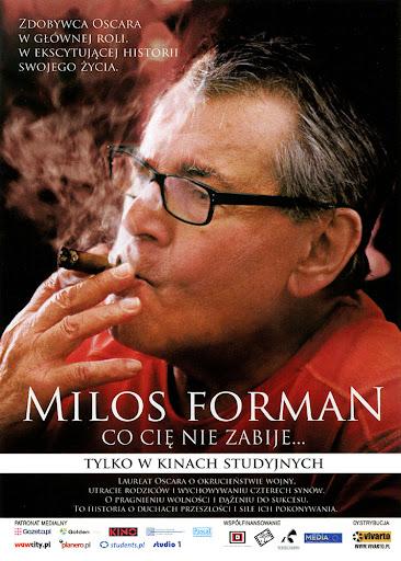 Przód ulotki filmu 'Milos Forman: Co Cię Nie Zabije...'
