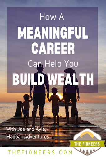 How A Meaningful Career Can Help You Build Wealth