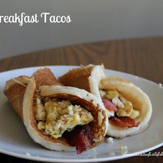 Breakfast Tacos.