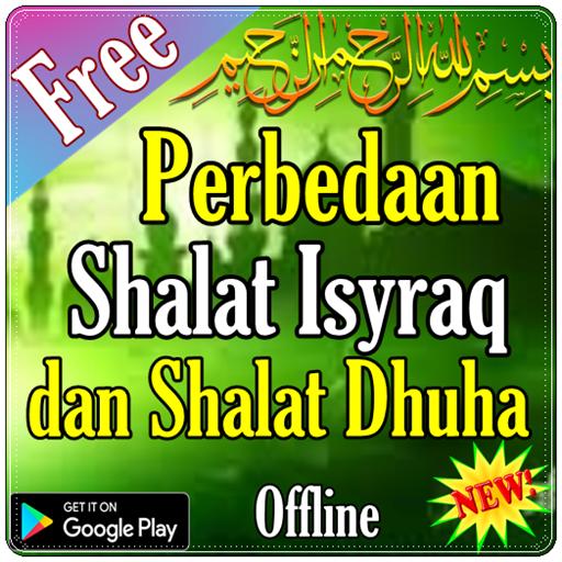 Perbedaan Shalat Isyraq dan Shalat Dhuha (app)