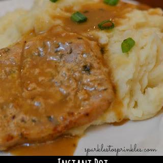 Instant Pot Pork Chops, Gravy & Mashed Potatoes.