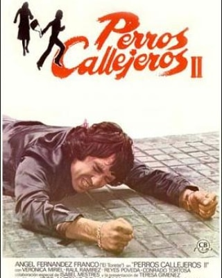 Perros callejeros II (1979, José Antonio de la Loma)