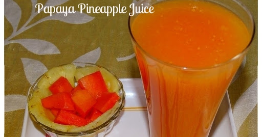 Papaya Pineapple Juice