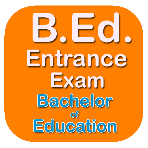 BEd Entrance Exams - Apps on Google Play
