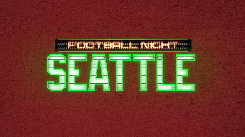 Watch Football Night in Seattle live
