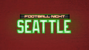 Football Night in Seattle thumbnail