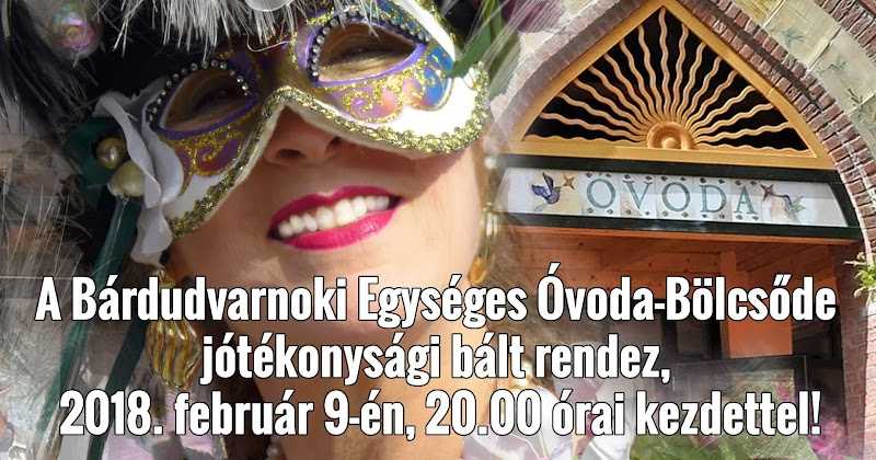 Óvoda-Bölcsőde jótékonysági bál 2018. február 9