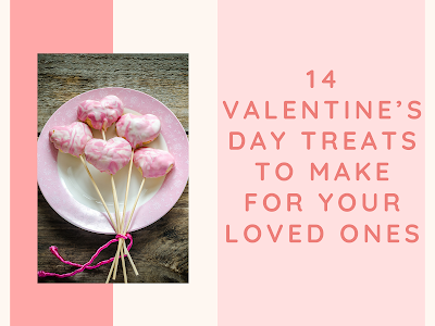 14 Valentine's Day Treats to Make for Your Loved Ones