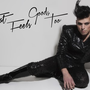 Cover Art for song THAT FEELS GOOD , TOO official